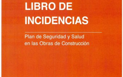 Cuando es obligatorio disponer del Libro de incidencias en seguridad y salud
